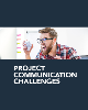 Project Communication Challenges
