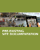 Pre-Existing Site Documentation
