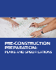 Pre-construction Preparation: Plans and Specifications