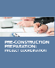 Pre-Construction Preparation: Project Coordination