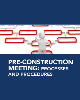 Pre-Construction Meeting: Processes and Procedures