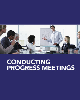 Conducting Progress Meetings