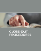 Close-Out Procedures