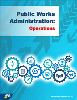 Public Works Administration: Operations
