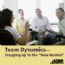 Team Dynamics - Stepping Up to the New Normal