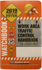 Work Area Traffic Control Handbook (2019 Ed)
